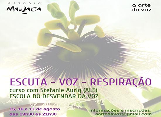 Escuta – Voz – Respiracão – Curso com Stefanie Aurig (ALE)