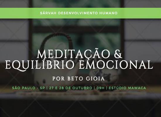 Meditação & Equilíbrio Emocional, por Beto Gioia