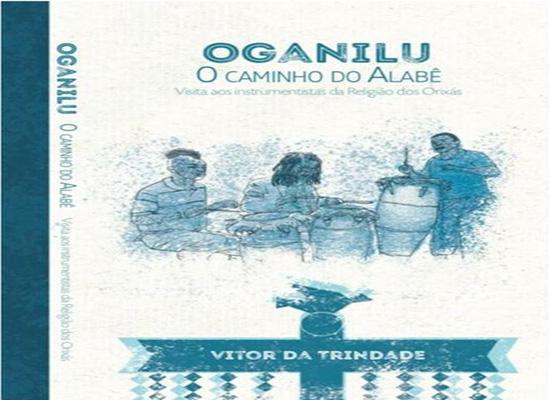 """Lançamento do Livro """"Oganilu"""" de Vitor da Trindade"""