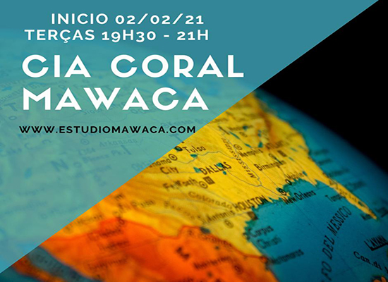 Cia. Coral Mawaca – Online
