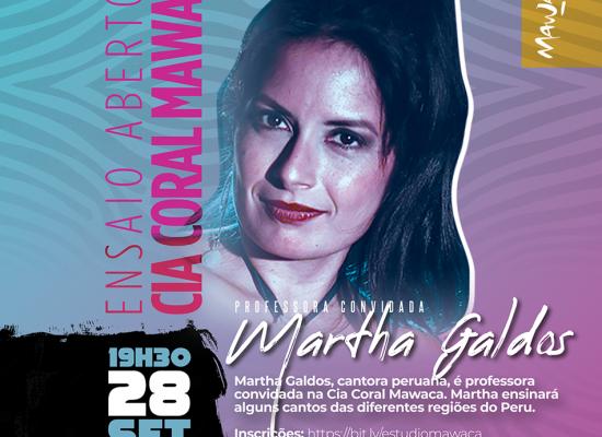 Ensaio Aberto  da Cia Coral Mawaca  com a convidada Martha Galdos (Peru)